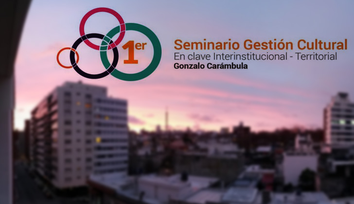 Seminario-de-Gestión-Cultural-en-Clave-Territorial-e-Interinstitucional