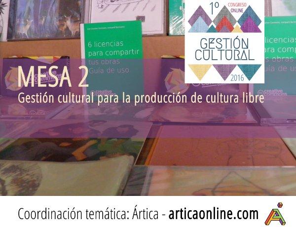 Gestión cultural para la producción de cultura libre
